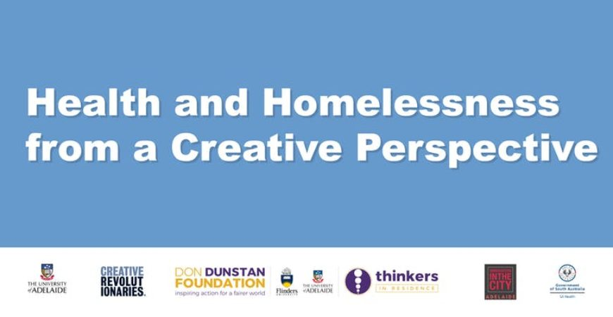 Health and Homelessness from a Creative Perspective   Don